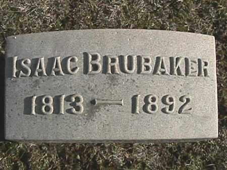 BRUBAKER, ISAAC - Champaign County, Ohio | ISAAC BRUBAKER - Ohio Gravestone Photos