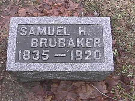 BRUBAKER, SAMUEL H. - Champaign County, Ohio | SAMUEL H. BRUBAKER - Ohio Gravestone Photos