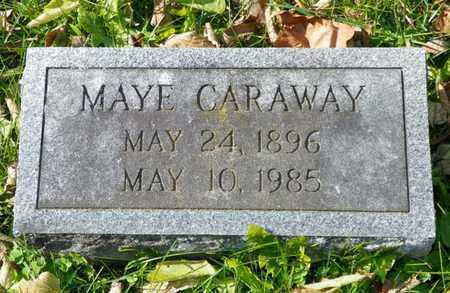 CARAWAY, MAYE - Champaign County, Ohio | MAYE CARAWAY - Ohio Gravestone Photos