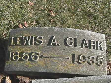 CLARK, LEWIS A. - Champaign County, Ohio | LEWIS A. CLARK - Ohio Gravestone Photos