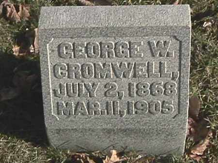 CROMWELL, GEORGE W. - Champaign County, Ohio | GEORGE W. CROMWELL - Ohio Gravestone Photos