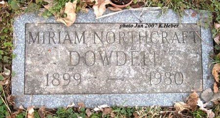 NORTHCRAFT DOWDELL, MIRIAM - Champaign County, Ohio | MIRIAM NORTHCRAFT DOWDELL - Ohio Gravestone Photos