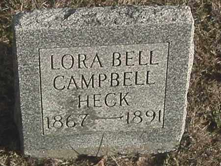 CAMPBELL HECK, LORA BELL - Champaign County, Ohio | LORA BELL CAMPBELL HECK - Ohio Gravestone Photos