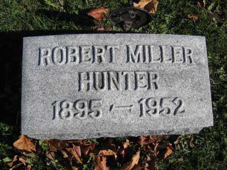 HUNTER, ROBERT MILLER - Champaign County, Ohio | ROBERT MILLER HUNTER - Ohio Gravestone Photos