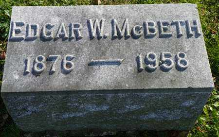 MCBETH, EDGAR W. - Champaign County, Ohio | EDGAR W. MCBETH - Ohio Gravestone Photos