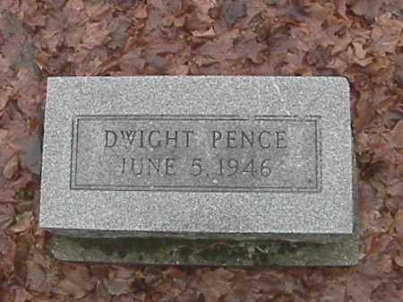 PENCE, DWIGHT - Champaign County, Ohio | DWIGHT PENCE - Ohio Gravestone Photos