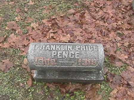 PENCE, FRANKLIN PRICE - Champaign County, Ohio | FRANKLIN PRICE PENCE - Ohio Gravestone Photos
