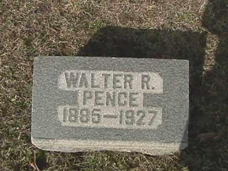PENCE, WALTER R. - Champaign County, Ohio | WALTER R. PENCE - Ohio Gravestone Photos