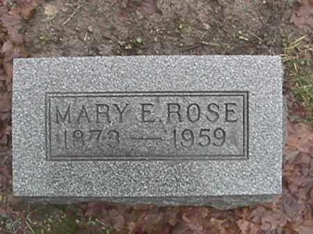 ROSE, MARY E. - Champaign County, Ohio | MARY E. ROSE - Ohio Gravestone Photos