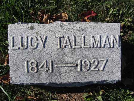 TALLMAN, LUCY - Champaign County, Ohio | LUCY TALLMAN - Ohio Gravestone Photos