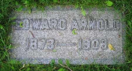 ARNOLD, EDWARD - Clark County, Ohio | EDWARD ARNOLD - Ohio Gravestone Photos