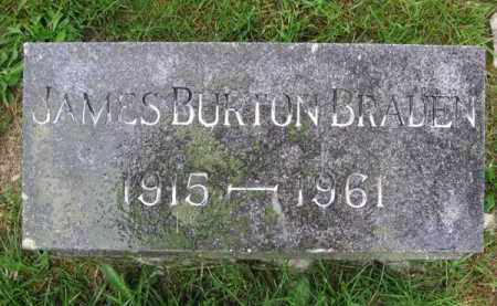 BRADEN, JAMES BURTON - Clark County, Ohio | JAMES BURTON BRADEN - Ohio Gravestone Photos