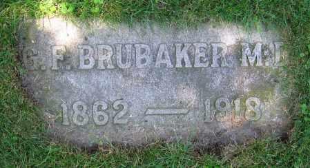 BRUBAKER, G.F.  M.D. - Clark County, Ohio | G.F.  M.D. BRUBAKER - Ohio Gravestone Photos