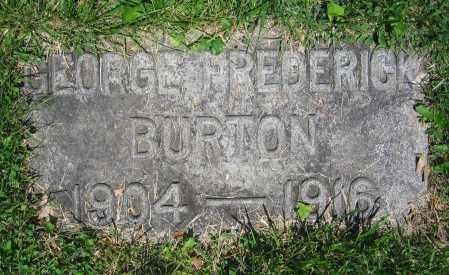BURTON, GEORGE FREDERICK - Clark County, Ohio | GEORGE FREDERICK BURTON - Ohio Gravestone Photos