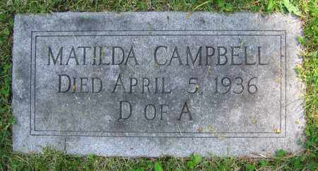 CAMPBELL, MATILDA - Clark County, Ohio | MATILDA CAMPBELL - Ohio Gravestone Photos