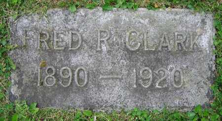 CLARK, FRED R. - Clark County, Ohio | FRED R. CLARK - Ohio Gravestone Photos