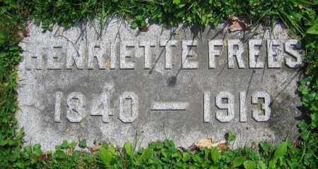 FREES, HENRIETTE - Clark County, Ohio | HENRIETTE FREES - Ohio Gravestone Photos