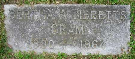 TIBBETTS GRAM, BERTHA A. - Clark County, Ohio | BERTHA A. TIBBETTS GRAM - Ohio Gravestone Photos