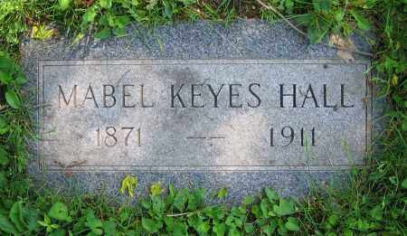 KEYES HALL, MABEL - Clark County, Ohio | MABEL KEYES HALL - Ohio Gravestone Photos