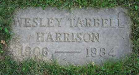 HARRISON, WESLEY TARBELL - Clark County, Ohio | WESLEY TARBELL HARRISON - Ohio Gravestone Photos
