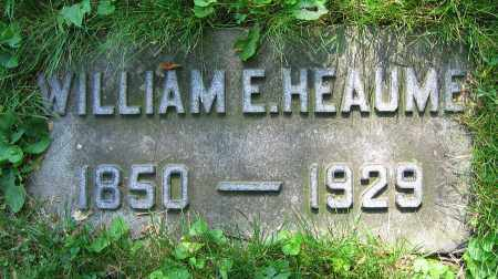 HEAUME, WILLIAM E. - Clark County, Ohio | WILLIAM E. HEAUME - Ohio Gravestone Photos