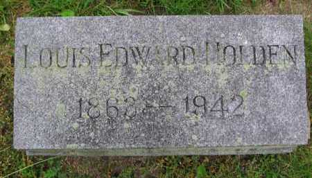 HOLDEN, LOUIS EDWARD - Clark County, Ohio | LOUIS EDWARD HOLDEN - Ohio Gravestone Photos
