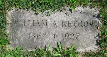 KETROW, WILLIAM A. - Clark County, Ohio | WILLIAM A. KETROW - Ohio Gravestone Photos