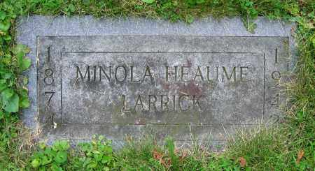 HEAUME LARRICK, MINOLA - Clark County, Ohio | MINOLA HEAUME LARRICK - Ohio Gravestone Photos