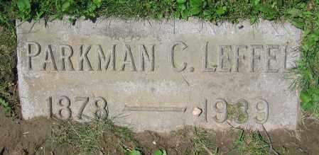 LEFFEL, PARKMAN C. - Clark County, Ohio | PARKMAN C. LEFFEL - Ohio Gravestone Photos
