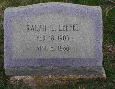 LEFFEL, RALPH L. - Clark County, Ohio | RALPH L. LEFFEL - Ohio Gravestone Photos