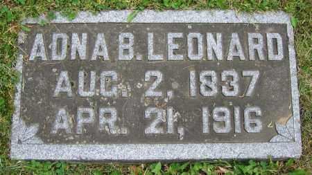 LEONARD, ADNA B. - Clark County, Ohio | ADNA B. LEONARD - Ohio Gravestone Photos