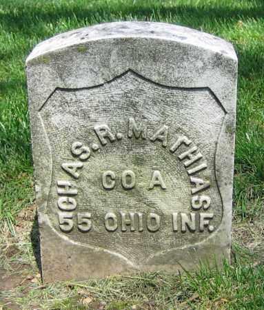 MATHIAS, CHAS. R. - Clark County, Ohio | CHAS. R. MATHIAS - Ohio Gravestone Photos