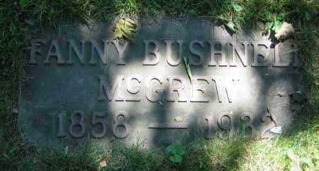 BUSHNELL MCGREW, FANNY - Clark County, Ohio | FANNY BUSHNELL MCGREW - Ohio Gravestone Photos