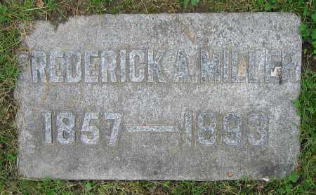 MILLER, FREDERICK A. - Clark County, Ohio | FREDERICK A. MILLER - Ohio Gravestone Photos