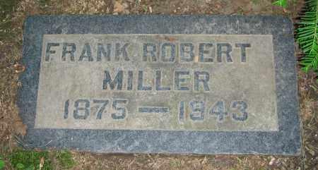 MILLER, FRANK ROBERT - Clark County, Ohio | FRANK ROBERT MILLER - Ohio Gravestone Photos