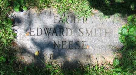 NEESE, EDWARD SMITH - Clark County, Ohio | EDWARD SMITH NEESE - Ohio Gravestone Photos