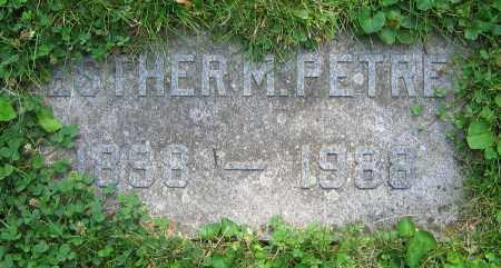 PETRE, ESTHER M. - Clark County, Ohio | ESTHER M. PETRE - Ohio Gravestone Photos