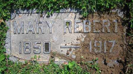 REBERT, MARY - Clark County, Ohio | MARY REBERT - Ohio Gravestone Photos