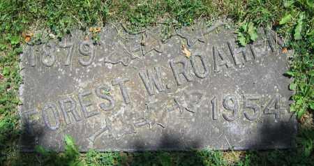 ROAHEN, FOREST W. - Clark County, Ohio | FOREST W. ROAHEN - Ohio Gravestone Photos