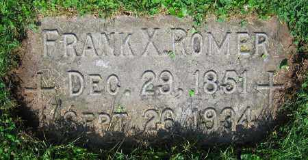ROMER, FRANK X. - Clark County, Ohio | FRANK X. ROMER - Ohio Gravestone Photos