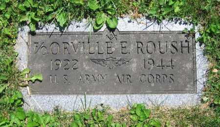 ROUSH, ORVILLE E. - Clark County, Ohio   ORVILLE E. ROUSH - Ohio Gravestone Photos