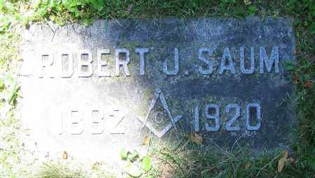SAUM, ROBERT J. - Clark County, Ohio | ROBERT J. SAUM - Ohio Gravestone Photos
