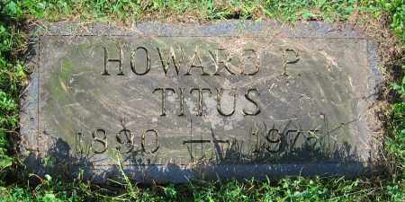 TITUS, HOWARD P. - Clark County, Ohio | HOWARD P. TITUS - Ohio Gravestone Photos