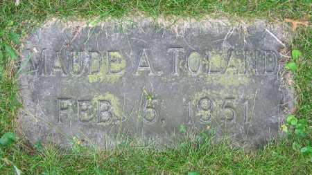 TOLAND, MAUDE A. - Clark County, Ohio | MAUDE A. TOLAND - Ohio Gravestone Photos