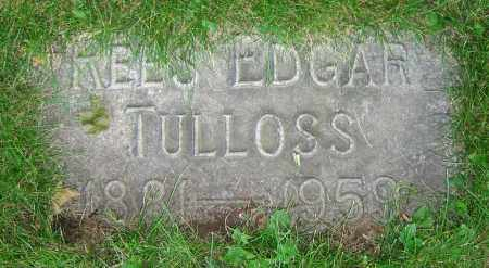TULLOSS, REES EDGAR - Clark County, Ohio | REES EDGAR TULLOSS - Ohio Gravestone Photos
