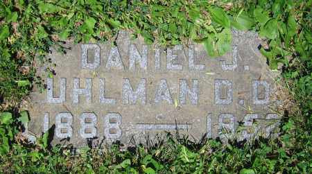 UHLMAN, DANIEL J.  D.D. - Clark County, Ohio | DANIEL J.  D.D. UHLMAN - Ohio Gravestone Photos