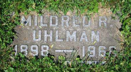 UHLMAN, MILDRED R. - Clark County, Ohio | MILDRED R. UHLMAN - Ohio Gravestone Photos