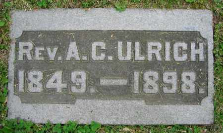 ULRICH, REV. A.C. - Clark County, Ohio | REV. A.C. ULRICH - Ohio Gravestone Photos