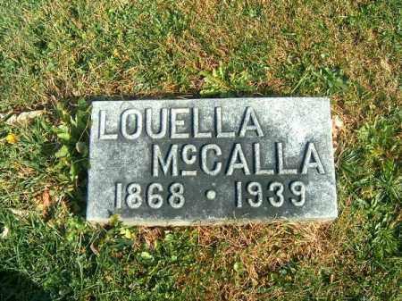 MCCALLA, LOUELLA - Clermont County, Ohio | LOUELLA MCCALLA - Ohio Gravestone Photos