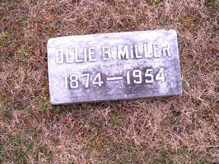 MILLER, OLLIE   B - Clermont County, Ohio | OLLIE   B MILLER - Ohio Gravestone Photos